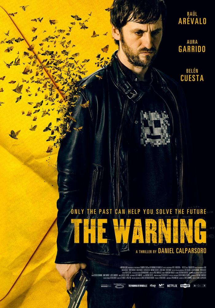 The Warning (El Aviso) (2018)